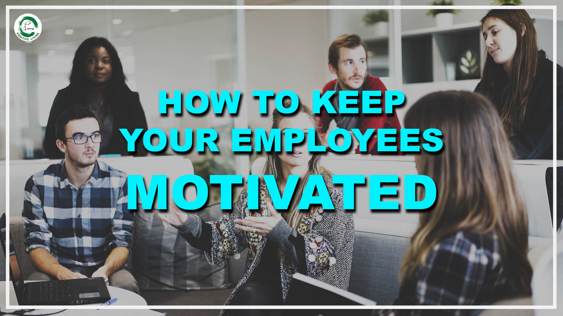 How_to_keep_you_employees_motivbated