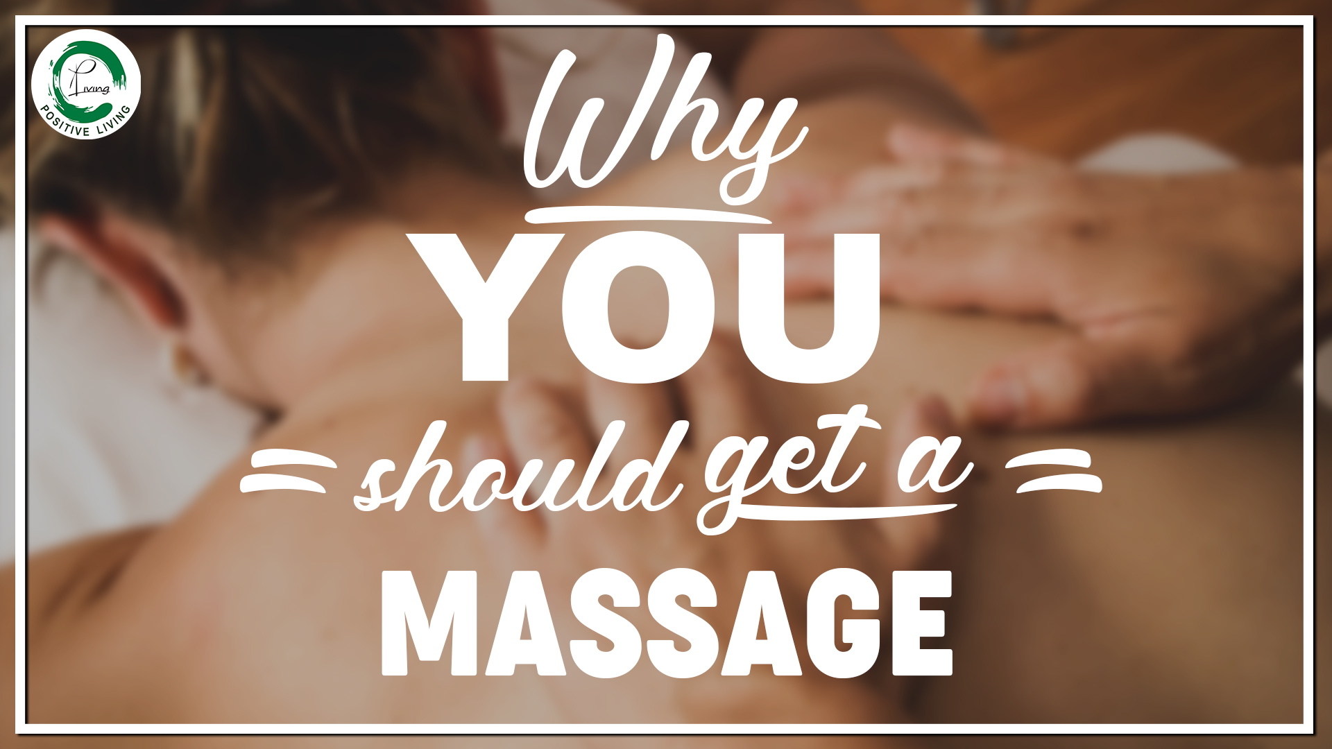 why_you_should_get_a_massage