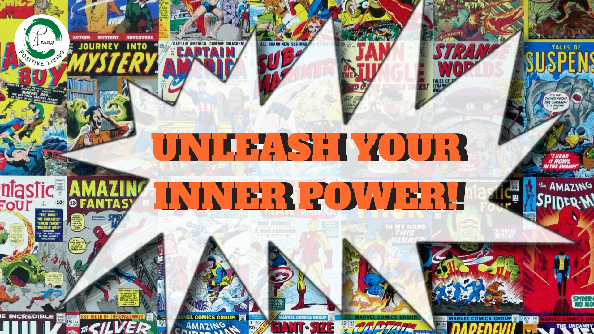 UNLEASH YOUR INNER POWER!